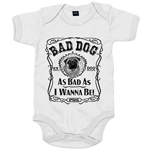 Body bebé frase perro raza Pug Bad dog as bad as I wanna be - Blanco, Talla única 12 meses