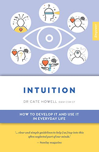 Intuition: How to Develop it and Use it in Everyday Life (Empower Book 7) (English Edition)