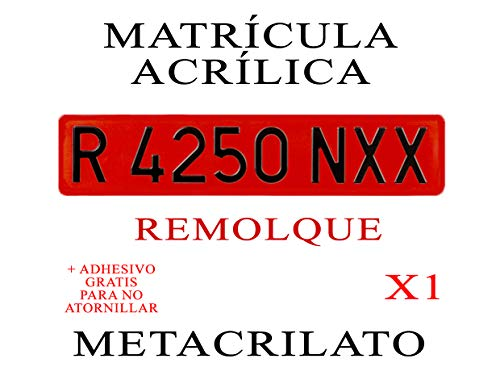 1 MATRICULA ACRILICA METACRILATO ROJA Remolque 52x11 cm + Adhesivos Gratis para Colocar SIN ATORNILLAR NIKKALITE POLICARBONATO 100% HOMOLOGADA MATRICULA Carro REMOLQUES