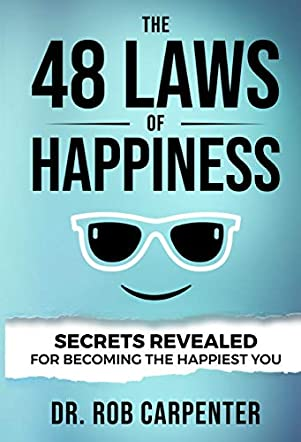 The 48 Laws of Happiness