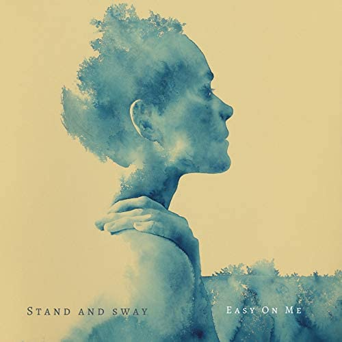 Stand and Sway
