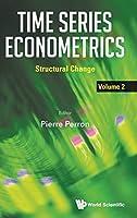 Time Series Econometrics: Structural Change (Mathematical Economics Game Th)