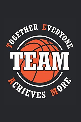 Together Everyone Achieves More | Basketball Trainings Notizen: Notizbuch A5 120 Seiten liniert
