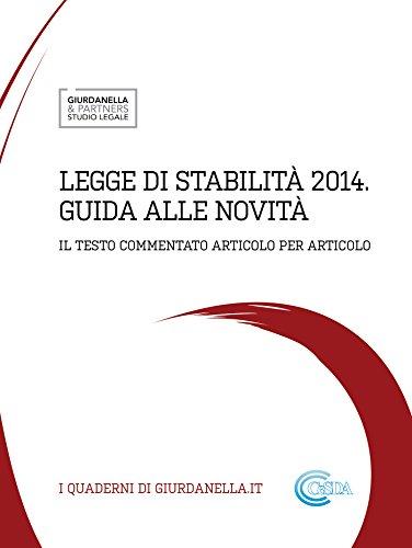 Legge di stabilita' 2014 - guida alle novita' (Italian Edition)