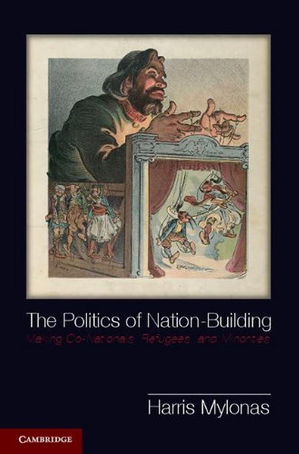 セーブシンプルな絶妙The Politics of Nation-Building (Problems of International Politics) (English Edition)