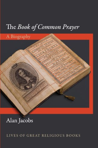 Image of The Book of Common Prayer: A Biography (Lives of Great Religious Books, 18)