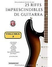 25 riffs imprescindibles de guitarra: Volumen 2 (con mp3) (Colección Riffs)