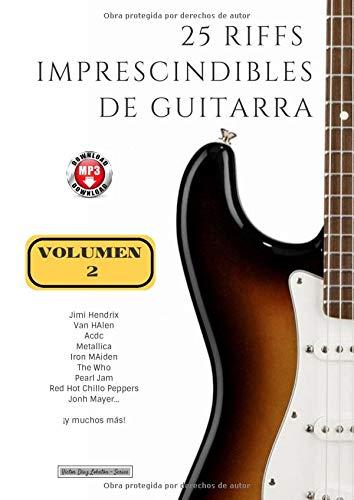 baratos y buenos 25 Riff de guitarra imprescindible: Volumen 2 (con MP3) (Colección de Riff) calidad