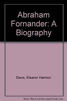 Hardcover Abraham Fornander: A Biography Book