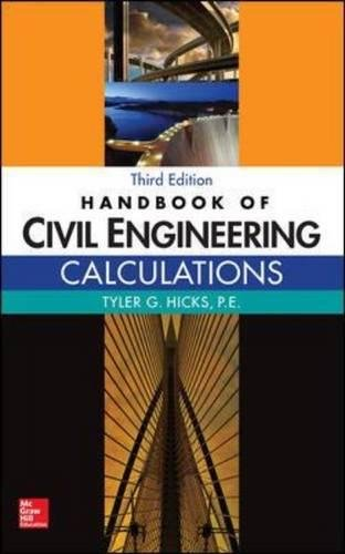 Handbook of Civil Engineering Calculations, Third Edition