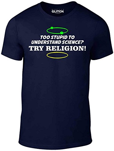 Reality Glitch Herren Too Stupid to Understand Science t Shirt (Navy Blau, Groß)
