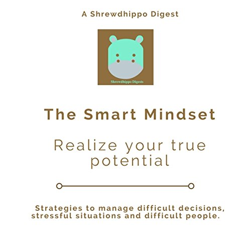 The Smart Mindset: Realize Your True Potential audiobook cover art