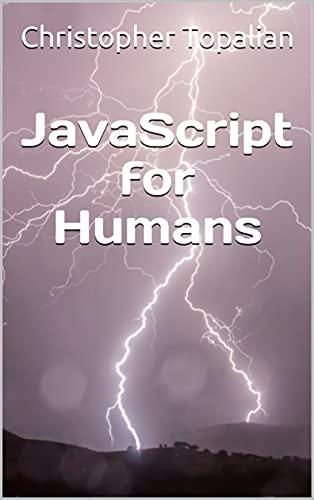 JavaScript for Humans (English Edition)