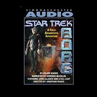 Star Trek: Borg (Adapted)                   By:                                                                                                                                 Hilary Bader                               Narrated by:                                                                                                                                 Howard McGillin,                                                                                        John de Lancie                      Length: 2 hrs and 15 mins     36 ratings     Overall 3.8