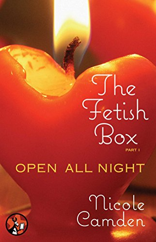 The Fetish Box, Part One: Open All Night (English Edition)