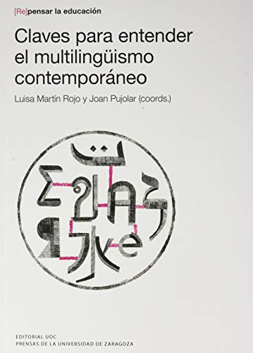 Claves para Entender El multilingüismo contemporáneo: 12 (Repensar la educación)