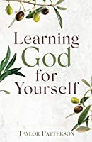 Learning God for Yourself