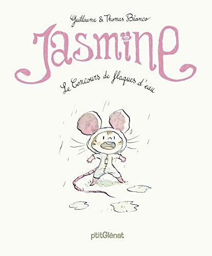 Jasmine - Le Concours de flaques d'eau: Le Concours de flaques d'eau