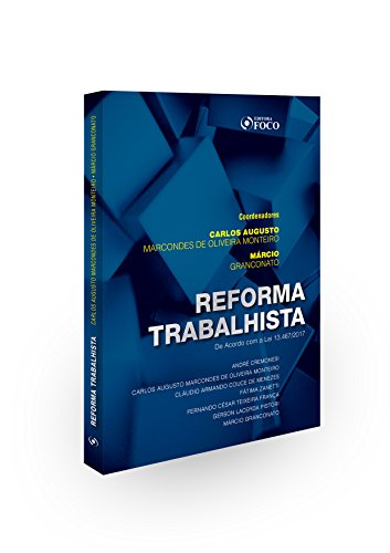 Reforma Trabalhista. Lei 13467/2017