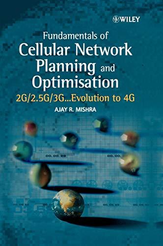 Fundamentals Cellular Network Planning: 2g/2.5g/3g... Evolution to 4g