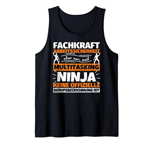 Fachkraft Arbeitssicherheit lustiger Spruch Ninja Beruf Fach Tank Top