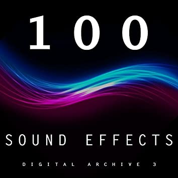 100 Sound Effects Digital Archive 3