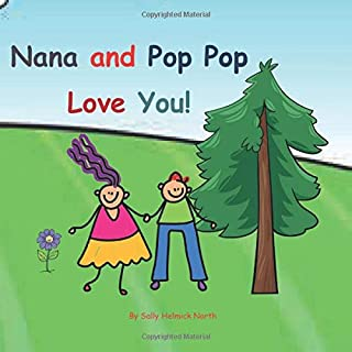 Nana and Pop Pop Love You!