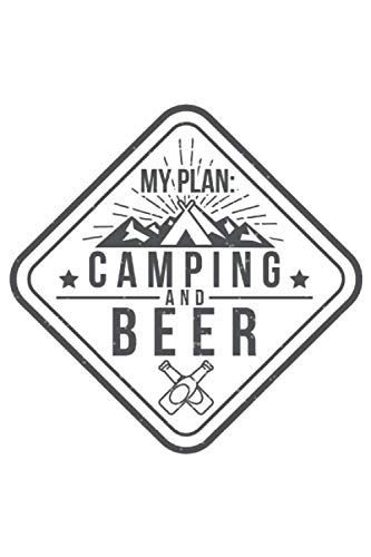 My Plan Camping and Beer: 2021 Planners for Beer Drinkers (Cute Camping Gifts)