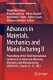 Advances in Materials, Mechanics and Manufacturing II: Proceedings of the Third International Conference on Advanced Materials, Mechanics and ... (Lecture Notes in Mechanical Engineering)