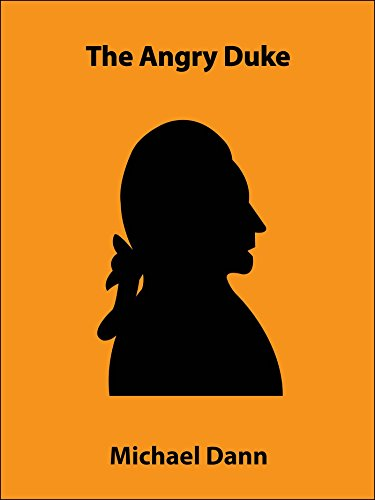The Angry Duke (a short story) (Cautionary Tales: Royal Short Stories Book 5) (English Edition)