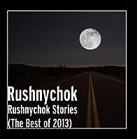 Rushnychok Stories (The Best of 2013) by Rushnychok