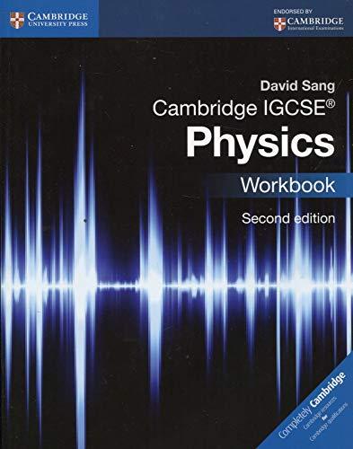 Cambridge IGCSE® Physics Workbook (Cambridge International IGCSE)