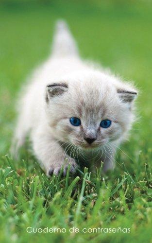 Cuaderno de contraseñas: Libro de registro de direcciones y contraseñas en internet - Cubierta de gatito de ojos azules (Cuadernos para los amantes de los gatos)