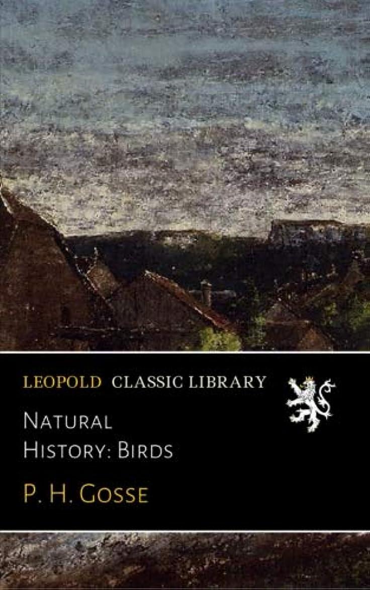 Natural History: Birds