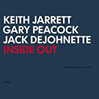 Inside Out (w/Gary Peacock & Jack DeJohnette) by Keith Jarrett Trio (2001-10-02)