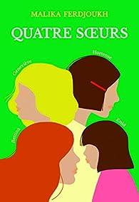 Quatre soeurs, Intégrale par Malika Ferdjoukh