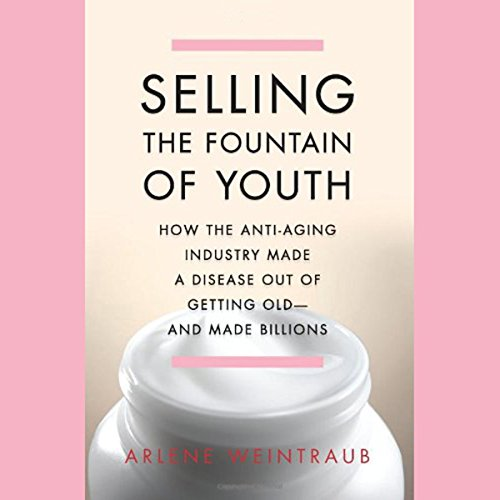 Selling the Fountain of Youth audiobook cover art
