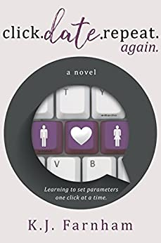 Click Date Repeat Again by [K. J. Farnham]