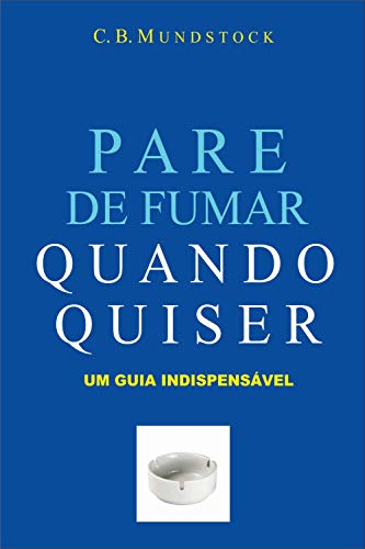 PARE DE FUMAR QUANDO QUISER eBook Kindle