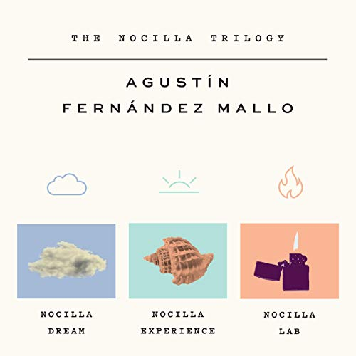 The Nocilla Trilogy     Nocilla Dream, Nocilla Experience, Nocilla Lab              By:                                                                                                                                 Agustín Fernández Mallo,                                                                                        Thomas Bunstead - translator                               Narrated by:                                                                                                                                 Jason Manuel Olazabal                      Length: 13 hrs and 48 mins     Not rated yet     Overall 0.0