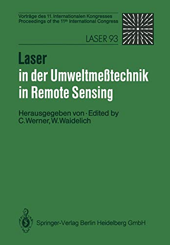 Price comparison product image Laser in der Umweltmeßtechnik Laser in Remote Sensing: Vorträge des 11. Internationalen Kongresses Proceedings of the 11th International Congress (German and English Edition) (German Edition)