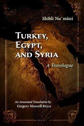 Turkey, Egypt, and Syria: A Travelogue