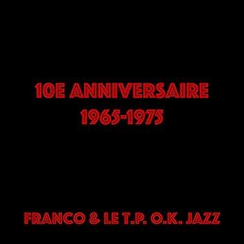 10ème anniversaire (1965-1975)