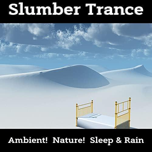 Nature!, Ambient! & Sleep & Rain