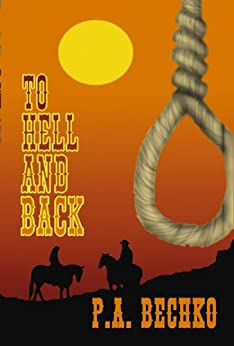 To Hell and Back by [P.A. Bechko, Jeff Meyers]