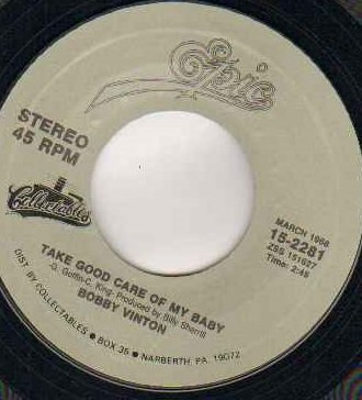 BOBBY VINTON - TAKE GOOD CARE OF MY BABY / HALFWAY TO PARADISE - 7 inch vinyl / 45 record
