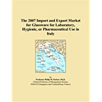 The 2007 Import and Export Market for Glassware for Laboratory, Hygienic, or Pharmaceutical Use in Italy
