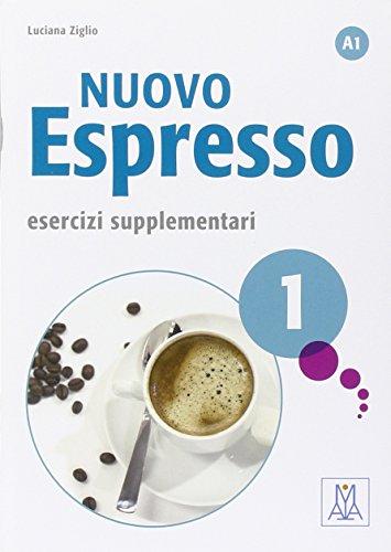 Nuovo espresso. Esercizi supplementari: Nuovo Espresso 1. Esercizi Supplementari
