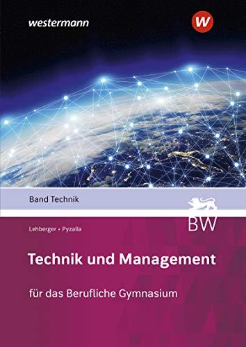 Technik und Management: Band Technik: Schülerband: Berufliches Gymnasium - technische Richtung / Band Technik: Schülerband (Technik und Management: Berufliches Gymnasium - technische Richtung)