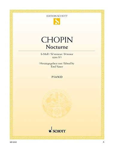 Nocturne b-Moll: op. 9/1. Klavier. (Edition Schott Einzelausgabe)